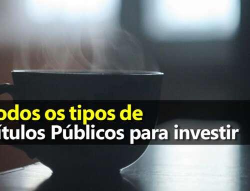 Tipos de Títulos Públicos para Investir no Tesouro Direto