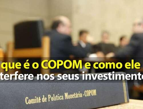 O que é COPOM e como ele interfere nos seus investimentos