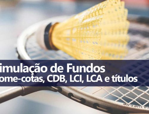 Planilha Simulação Fundo de Investimento e Come-cotas
