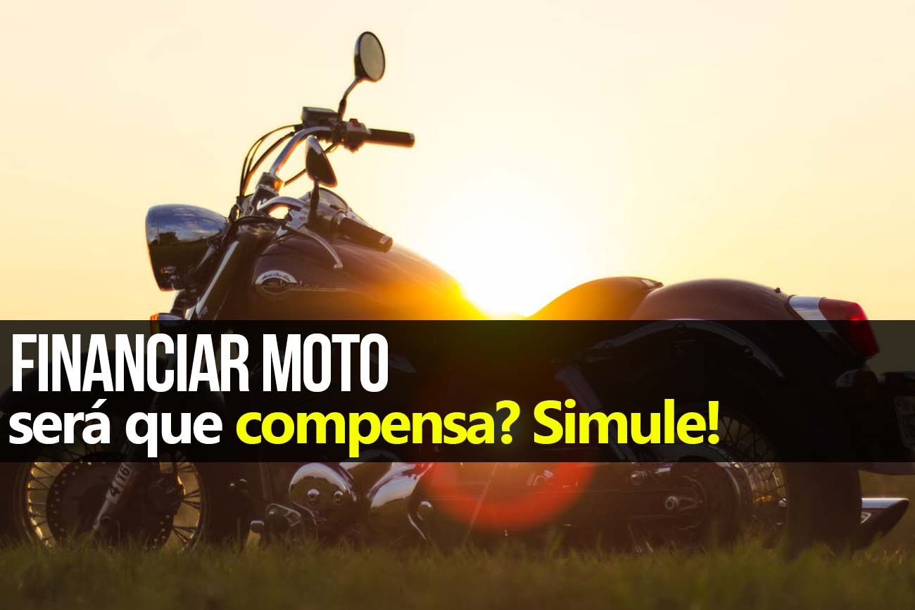 Comprar moto financiada ou à vista?
