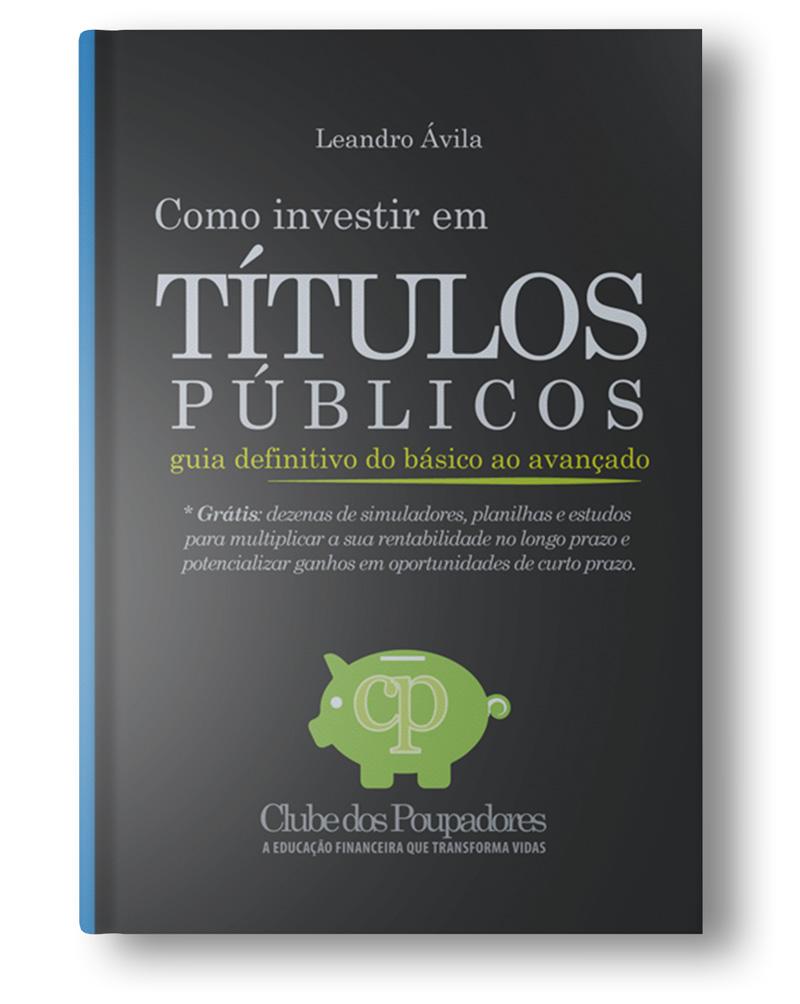 Clique para conhecer o livro Como Investir em Títulos Públicos