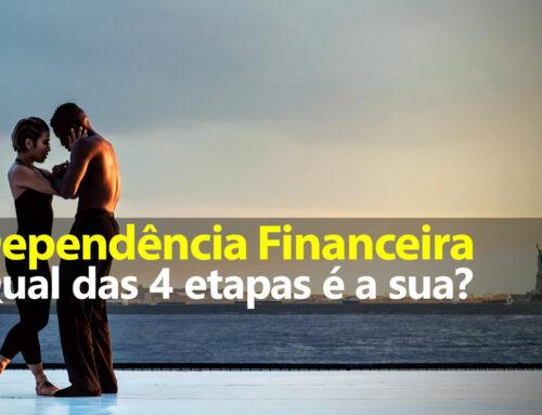 Estágios da Dependência Financeira