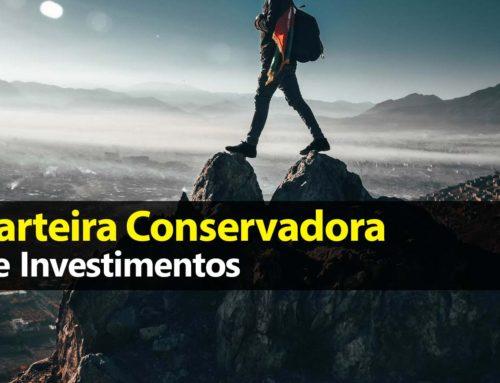 Carteira Conservadora de Investimentos
