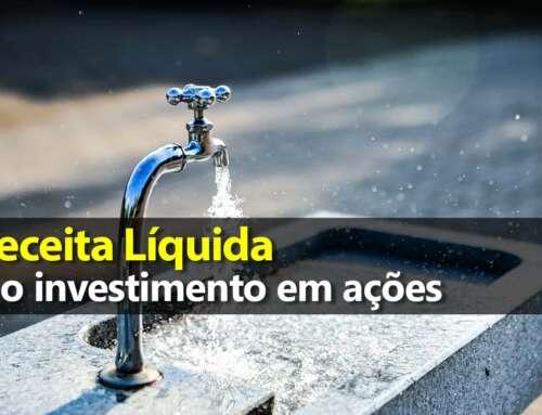 Receita Líquida e o investimento em ações