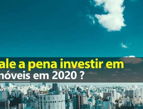 Vale a pena investir em imóvel em 2020?