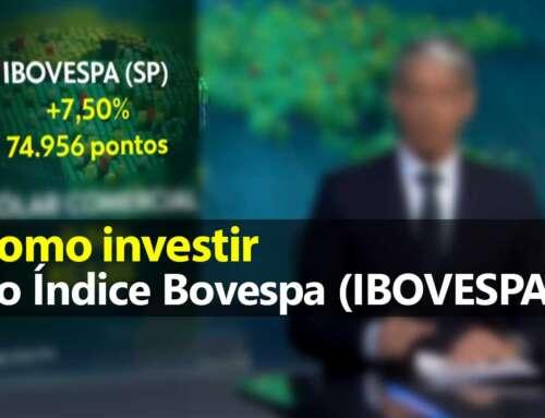 Como Investir no Índice Bovespa