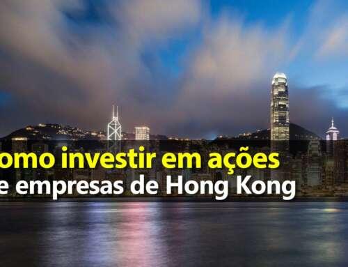 Como Investir em Hong Kong – ETF EWH