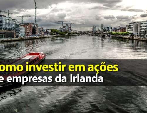 Como Investir na Irlanda – ETF EIRL