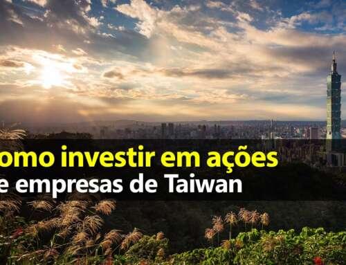 Como Investir em Taiwan – ETF EWT