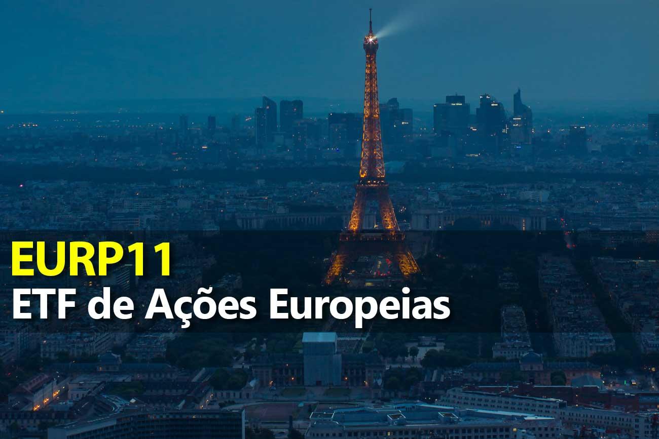 ETF de Ações Europeias – EURP11