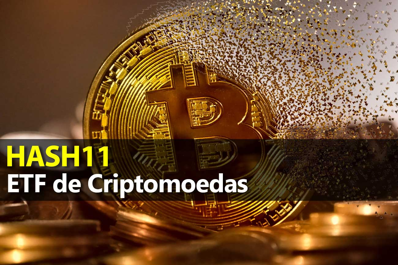 ETF de Criptomoedas – HASH11