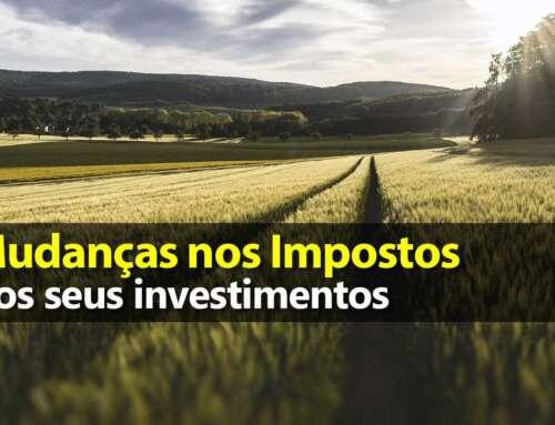 Mudanças nos Impostos dos Investimentos 2021/2022