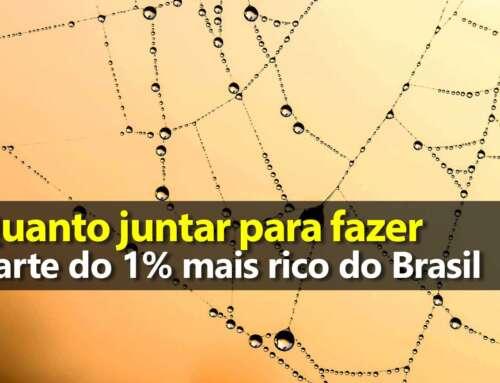 Quanto juntar para fazer parte do 1% mais rico do Brasil
