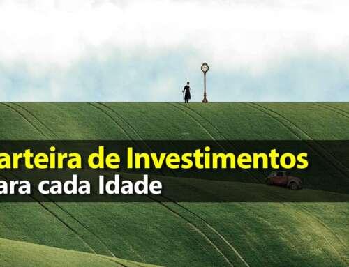 Carteira de Investimentos por Idade: 100 menos sua idade